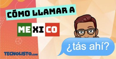 ¿Cómo llamar a México desde España?