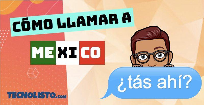 ¿Cómo llamar a México desde España? 1