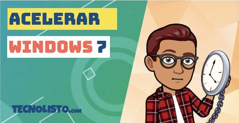 ▷ ACELERAR WINDOWS 7 al Máximo【en 2020】